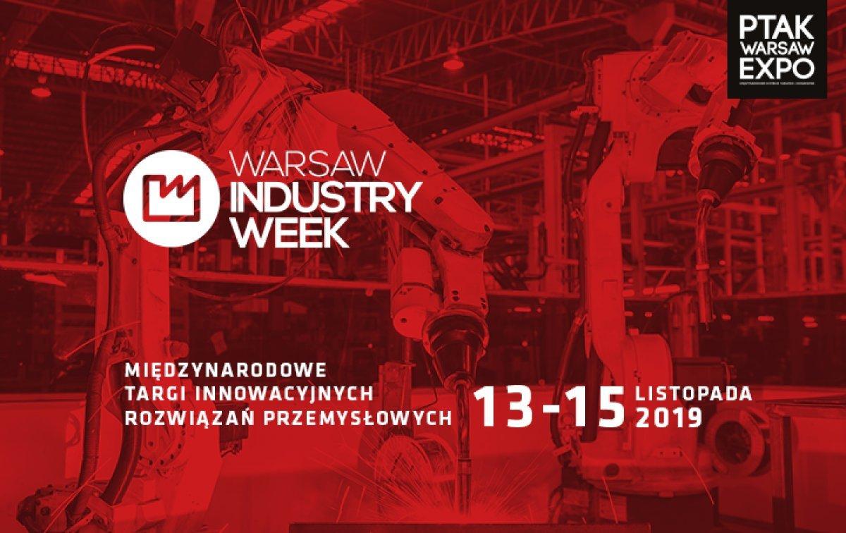 Targi Warsaw Industry Week - Zapisz się już dziś!