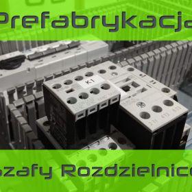 Prefabrykacja - montaż szaf sterowniczych, rozdzielnic, pulpitów