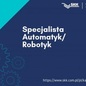 Specjalista Automatyk/ Robotyk